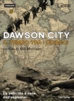 Dawson City - Il tempo fra i ghiacci (Dvd+booklet)