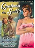 Qualcosa Che Scotta (Dvd) Di Delmer Daves