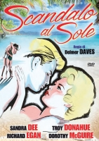 Scandalo al Sole  (Dvd) di Delmer Daves