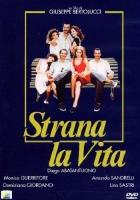 Strana la vita (Dvd) di Giuseppe Bertolucci