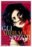 poster cinema Abbracci spezzati Maxi