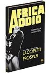AFRICA ADDIO G. Jacopetti DVD