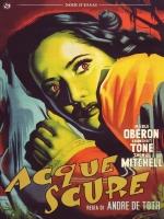 Acque Scure (1944)  DVD Andre' De Toth
