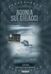 Agonia Sui Ghiacci (1920) dvd D.W.Griffith