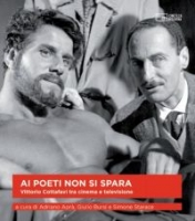 Ai poeti non si spara Vittorio Cottafavi tra cinema e television