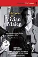Alla Ricerca Di Vivian Maier (Dvd+Libro) di John Maloof