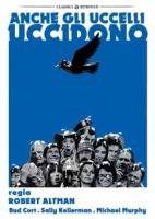 Anche gli uccelli uccidono (Dvd) di Robert Altman