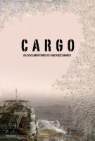 Cargo - Dvd (2010) Doc di Vincenzo Mineo
