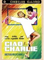 Ciao Charlie (Dvd) Di Vincente Minnelli