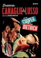 Desiderio - Canaglie Di Lusso (Dvd) di F. Borzage