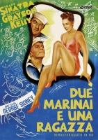 Due Marinai e Una Ragazza (Rimasterizzato In Hd) DVD di G.Sidney