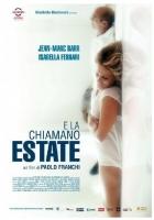 E La Chiamano Estate (Dvd) Di Paolo Franchi