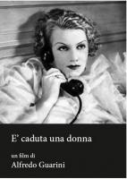 E' Caduta Una Donna (Dvd) di Alfredo Guarini