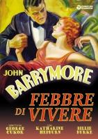 FEBBRE DI VIVERE (Dvd) (1932) George Cukor