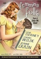 FEMMINA FOLLE (1945) di J.M. Stahl DVD