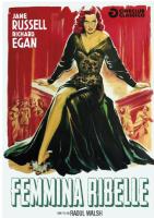 Femmina Ribelle (Dvd) Di Raoul Walsh