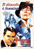 G.Cukor IL DIAVOLO E' FEMMINA dvd Hollywood