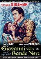 Giovanni dalle Bande Nere (1956) (Dvd) di S.Grieco