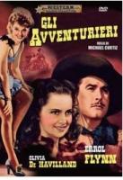 Gli Avventurieri (Dvd) di Michael Curtiz