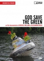 God save the green (dvd con booklet) Mellara M. e Rossi A.