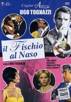 IL FISCHIO AL NASO (Dvd) di U. Tognazzi