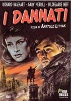 I Dannati (Dvd) di Anatole Litvak