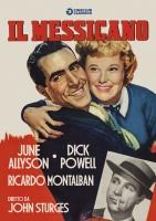 Il Messicano (1950) DVD di John Sturges