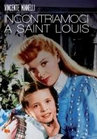 Incontriamoci A Saint Louis 1944 DVD di Vincente Minnelli