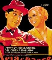 L'avventurosa storia del cinema italiano Vol 1