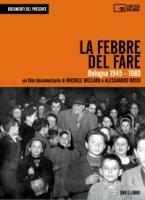 La febbre del fare Bologna 1945-1980 dvd con libro