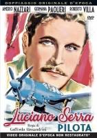 Luciano Serra Pilota (1938) (Dvd) G.Alessandrini