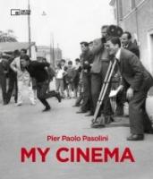 MY CINEMA di Pier Paolo Pasolini (libro)