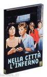 Nella città l'inferno (Dvd) R.Castellani