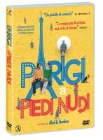 Parigi a piedi nudi (2016) (Dvd) di F.Gordon & D.Abel