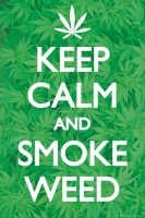 Poster Keep Calm and Smoke Weed