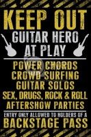 Poster Keep Out Guitar Hero at Play