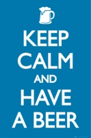 Poster Proverbi Inglesi Keep Calm and Have a Beer