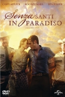Senza Santi in Paradiso (2013) (Dvd) di David Lowery