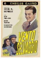 Vento Selvaggio (Dvd) Di Cecil B. De Mille