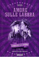 Amore Sulle Labbra (1919) DVD David W. Griffith