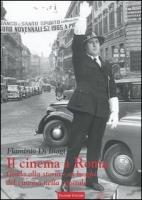 Il cinema a Roma. Guida di Flaminio Di Biagi